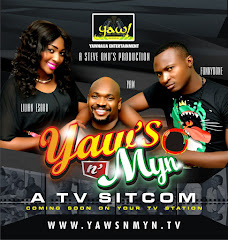 Watch YAWS N MYN ON YOUR TV STATION