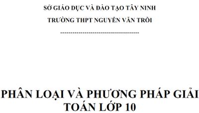 Phân loại và phương pháp giải toán lớp 10