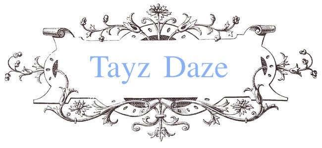 Tayz Daze