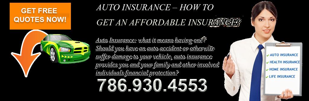 Auto Insurance Miami Hialeah. Cheap Car Insurance. Free Quotes 305.883.8823