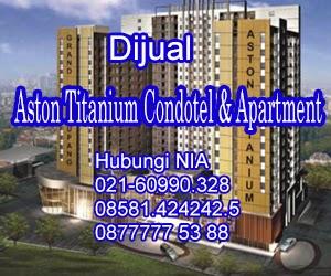 Dijual Aston Titanium Condotel & Apartment