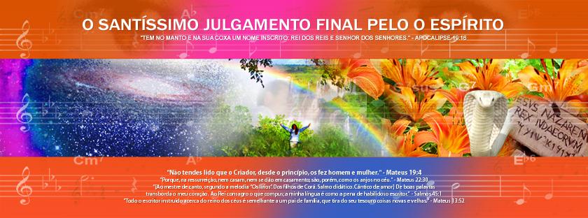 MARCELE | O SANTÍSSIMO JULGAMENTO FINAL PELO O ESPÍRITO