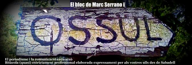 El bloc de Marc Serrano i ÒSSUL
