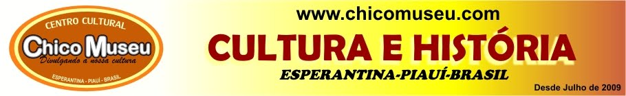 ChicoMuseu.com - O Site Cultural De Esperantina-PI