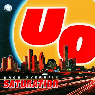 Urge Overkill - Saturation - 1993