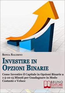Investire in Opzioni Binarie -  Sonia Salerno