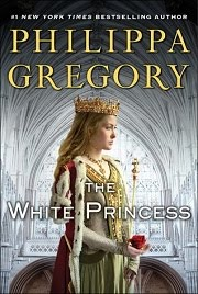 The White Princess by Phillipa Gregory