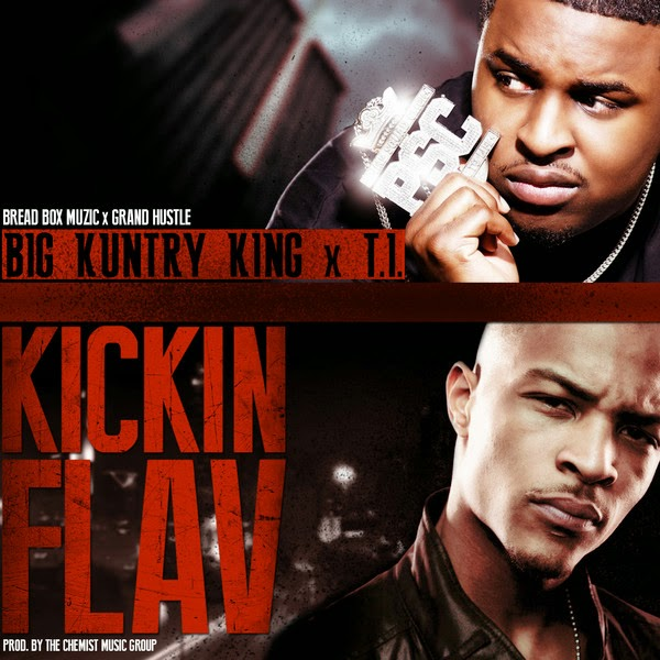 Big Kuntry King - Kickin' Flav (feat. T.I.) - Single Cover
