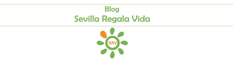 Sevilla Regala Vida