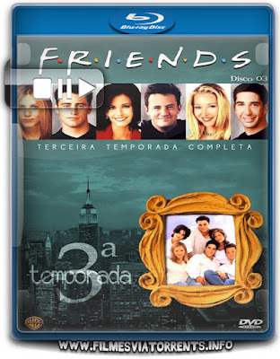 Friends 3ª Temporada Completa Torrent