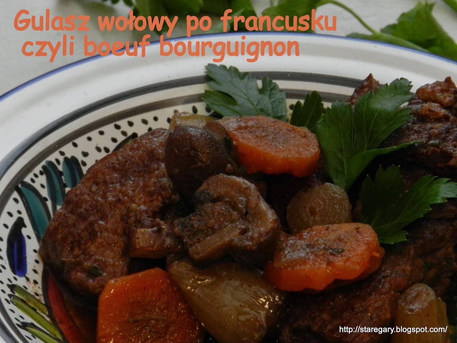Gulasz wołowy po francusku czyli boeuf bourguignon