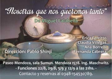 """""""Nosotras que nos queremos tanto""""de Miguel Falabella"""