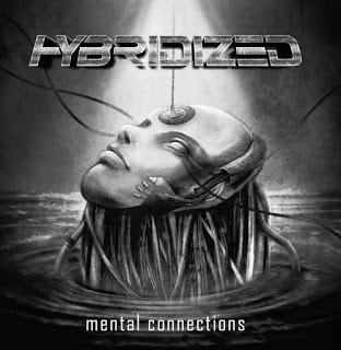 "HYBRIDIZED - ""MENTAL CONNECTIONS"""
