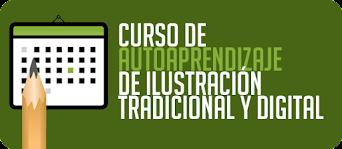 CURSO DE AUTOAPRENDIZAJE DE ILUSTRACIÓN TRADICIONAL Y DIGITAL