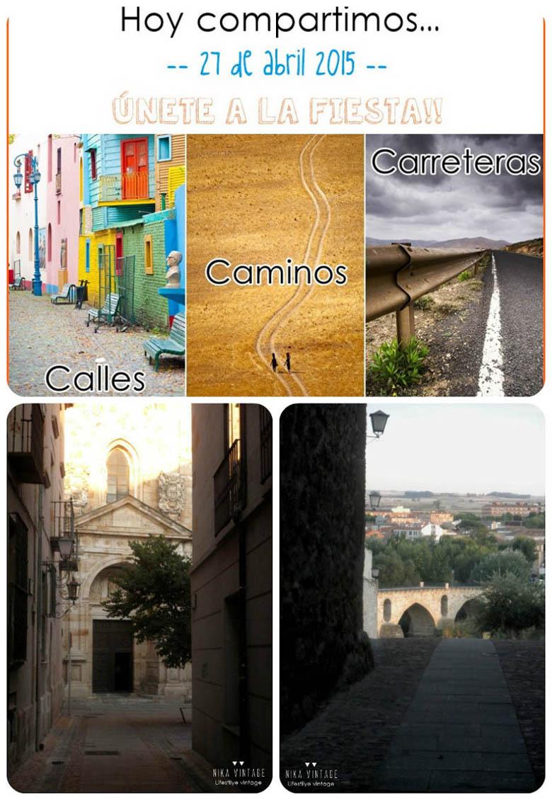 caminos, calles, carreteras, hoy compartimos, fotografias, fotos, menorca, zamora, blog, quedada