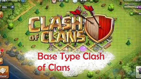 Base Type Clash Of Clans