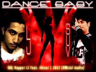 Dance Baby - S U V, Rapper LJ feat Shivai free mp3 download desi hiphop rap music