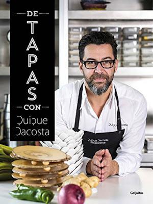 LIBRO - De Tapas Con Quique Dacosta (Grijalbo - 17 marzo 2016) COCINA & RECETAS | Comprar Amazon España