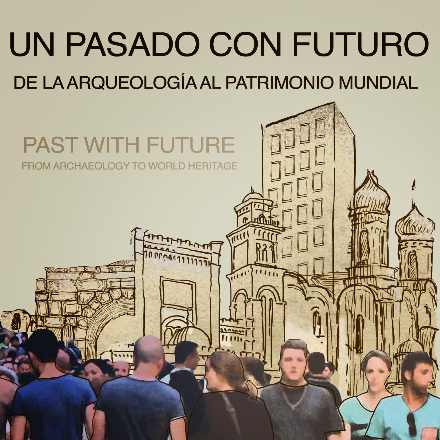 Un pasado con futuro