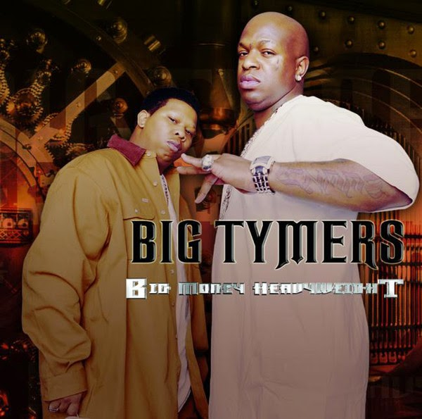 Big Tymers - Big Money Heavy Weights  Cover