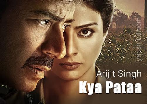 Kya Pataa - Drishyam (2015)