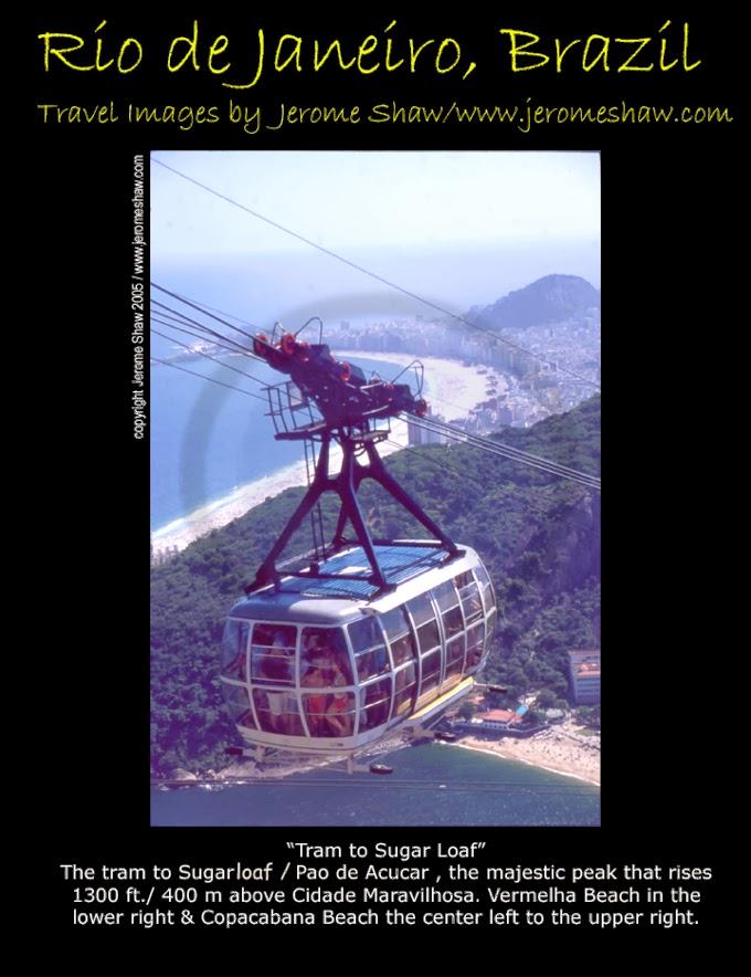 Tram to the top Sugarloaf Mountain - Rio de Janeiro, Brazil. Copyright Jerome Shaw 2005 /  Travelboldly.com