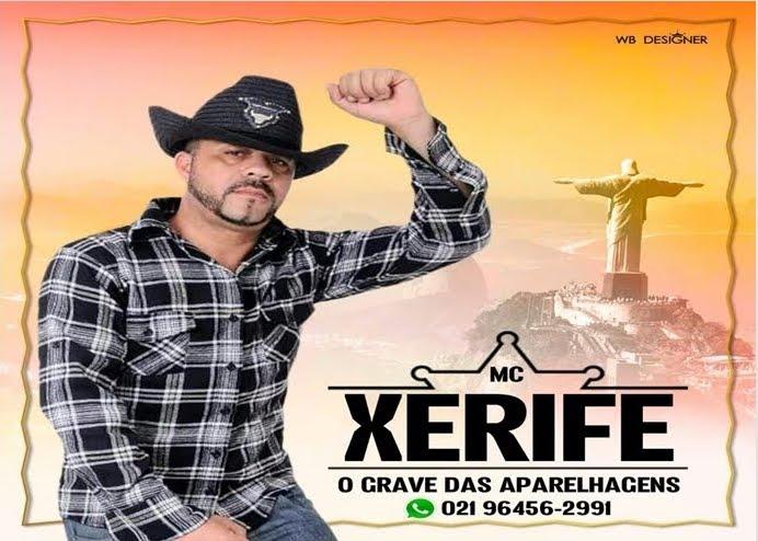 MC XERIFE - O GRAVA DAS APARELHAGENS