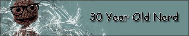 30 year old nerd