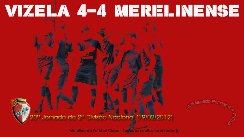 Vizela 4-4 Merelinense (jornada 20) Mfc%2Bvizela%2B2012
