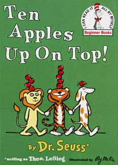 http://www.amazon.com/Ten-Apples-Top-Theo-LeSieg/dp/0394800192/ref=sr_1_1?ie=UTF8&qid=1415685630&sr=8-1&keywords=ten+apples+up+on