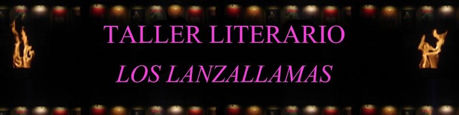 TALLER LITERARIO LOS LANZALLAMAS