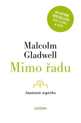 Malcolm Gladwell: Mimo řadu
