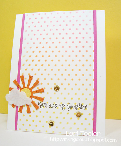 You Are My Sunshine-designed by Lori Tecler/Inking Aloud-stamps and dies from Lil' Inker Designs