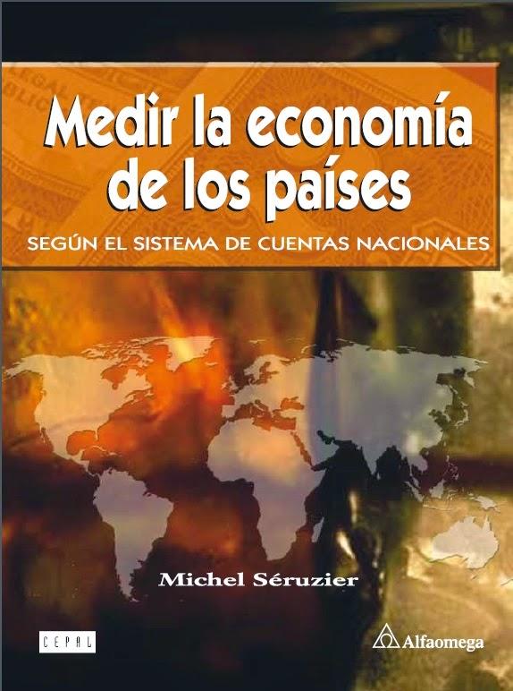Medir la economía de los países - Cuentas nacionales - Michel Seruzier