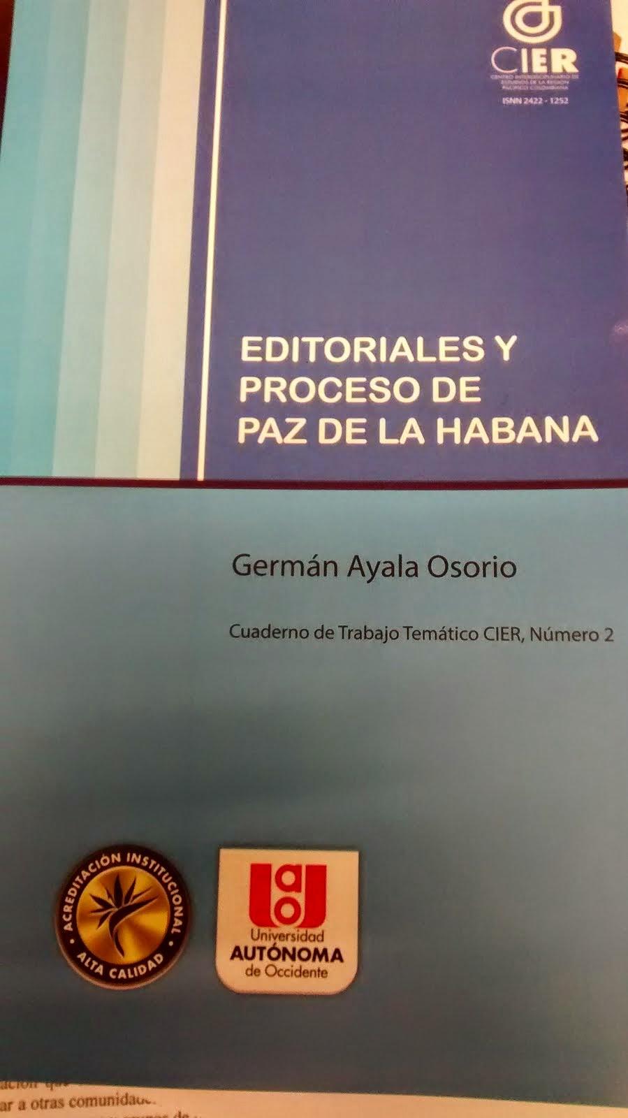 SEGUNDO CUADERNO TEMÁTICO, EDITORIALES Y PROCESO DE PAZ