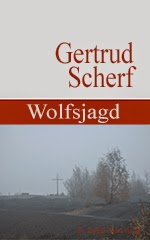 Gertrud Scherf: Wolfsjagd. eBook Kindle
