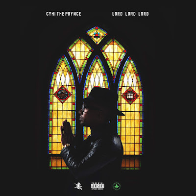 Cyhi The Prynce - Lord Lord Lord (feat. K Camp) - Single Cover
