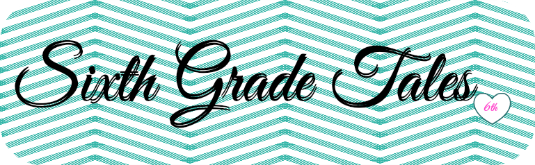 Sixth Grade Tales