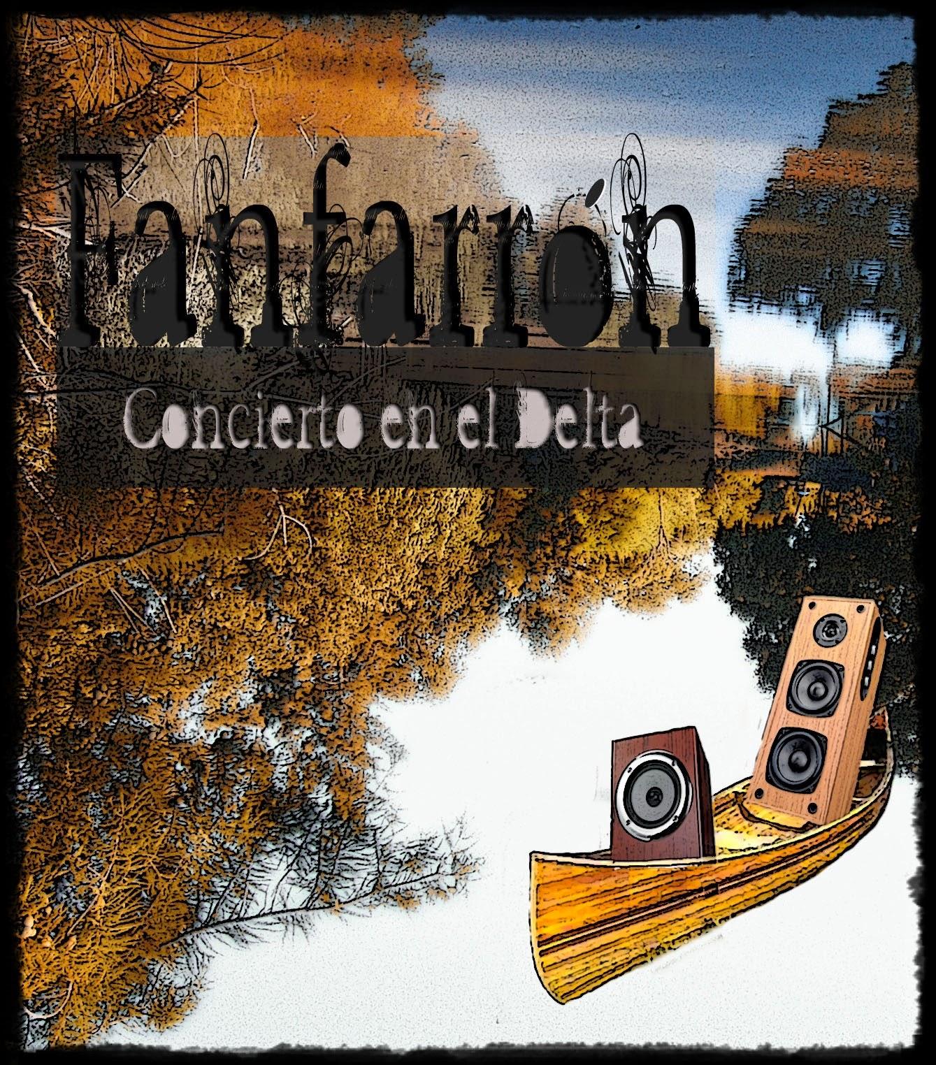 FANFARRÓN - Concierto en el Delta