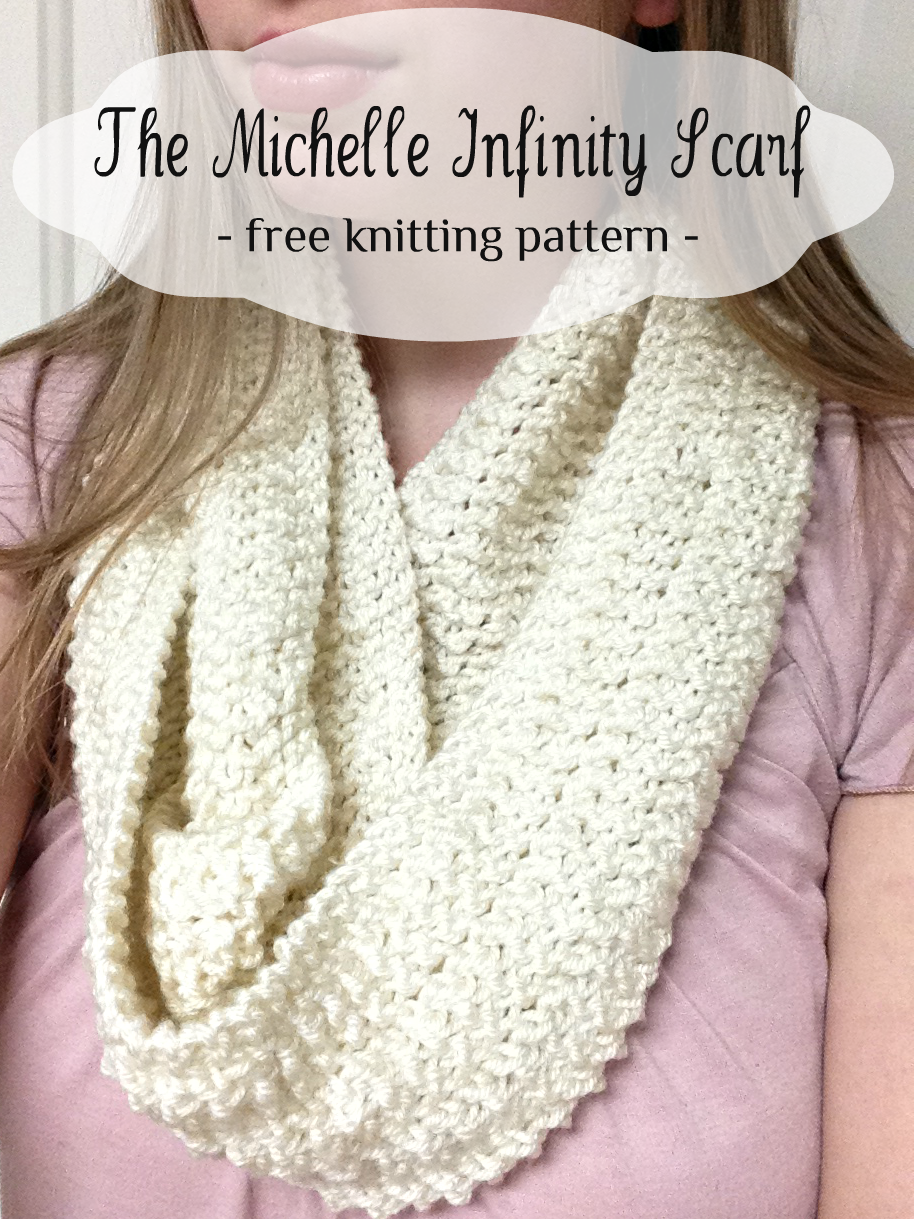 Simple Knitting Pattern For Infinity Scarf : Little Miss Stitcher: The Michelle Infinity Scarf- A free and Easy Knit Pattern