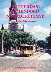 Feijenoord-Noordereiland in de 20ste eeuw