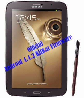 KitKat Firmware for Galaxy Note 8.0 GT-N5110- How to Install