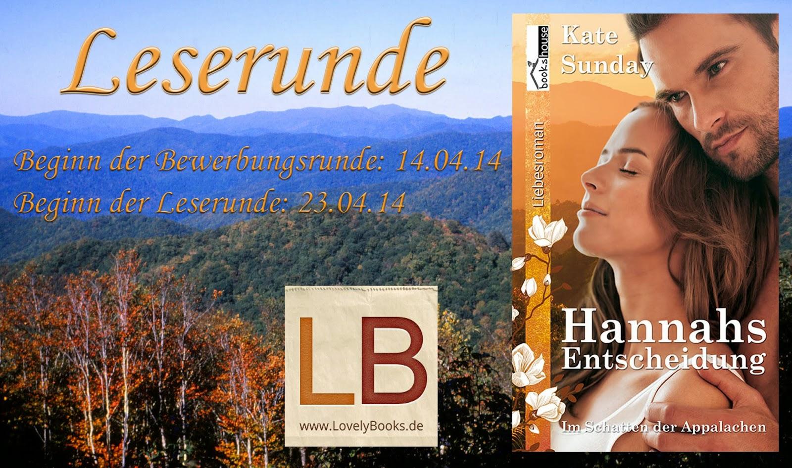 http://www.lovelybooks.de/autor/Kate-Sunday/Hannahs-Entscheidung-Im-Schatten-der-Appalachen-1-1078611424-w/leserunde/1087971690/1087971542/