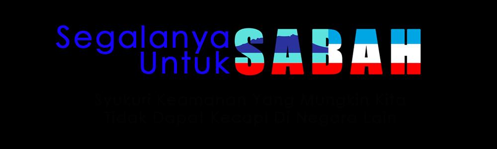 Segalanya Untuk Sabah