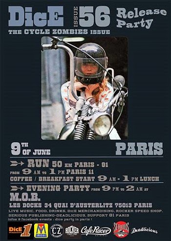 Dice Issue 56/The Cycle Zombies Issue European Release Party and Motorcycle Ride. Paris, France Jun