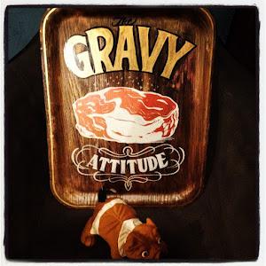 THE GRAVY!!!
