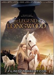 A Lenda de Longwood Torrent Dublado