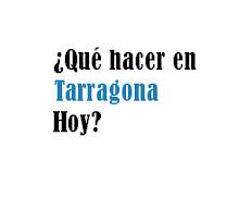 Qué hacer HOY en Tarragona