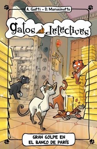 El caso de las salchichas desaparecidas. Gatos detectives 5 - A. Gatti yy D. Morosinotto
