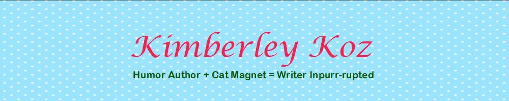 Kimberley Koz, Writer Inpurr-rupted